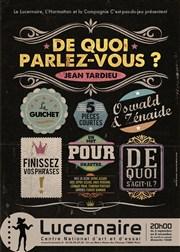 affiche DE QUOI PARLEZ-VOUS